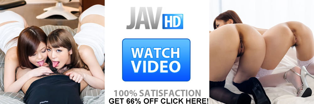 Get 66% Off with this JAV HD discount!